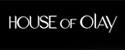 House Of OLAY